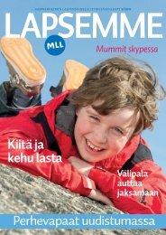 Lapsemme 2/2011 - Mannerheimin Lastensuojeluliitto