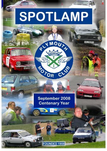September 2008 Centenary Year - Plymouth Motor Club