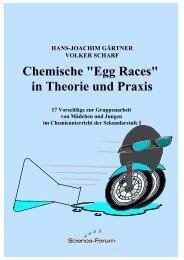 Chemische Egg-Races in Theorie und Praxis - Chemie