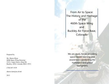 460th Space Wing Heritage Pamphlet - Buckley AFB