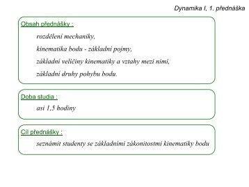 Dynamika I, 1. přednáška - Úvod