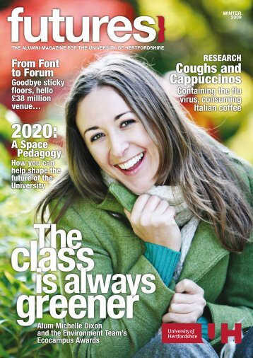 Download Futures - Winter 2009 - University of Hertfordshire