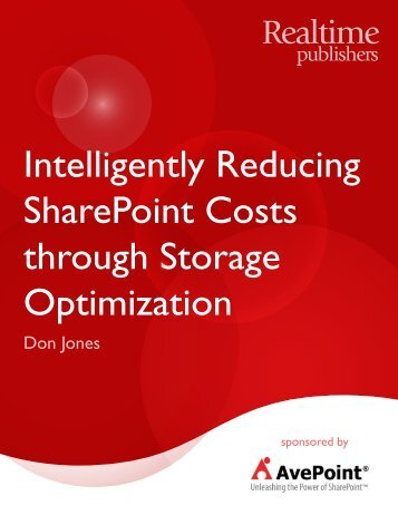Intelligently Reducing SharePoint Costs through Storage ... - AvePoint
