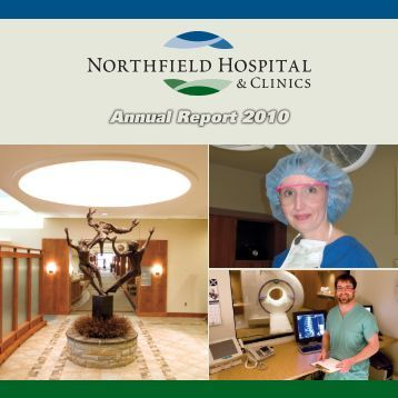 Annual Report 2010 - Northfield Hospital