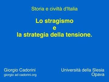 Lo stragismo e la strategia della tensione.