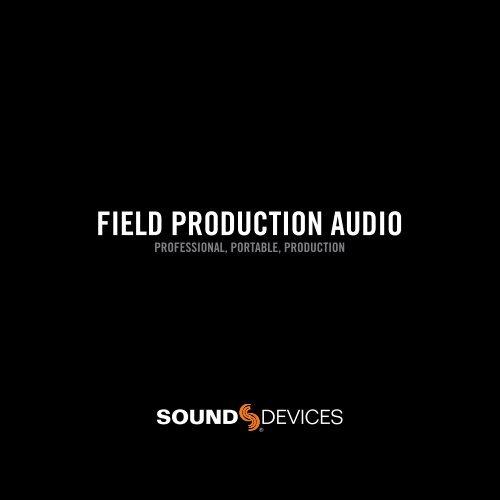 Full Line Audio Catalog - Sound Devices, LLC