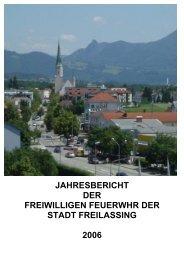 Jahresbericht 2006 - Feuerwehr Freilassing