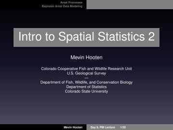 Intro to Spatial Statistics 2 - Colorado State University