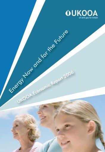 UKOOA Economic Report 2006 - Oil & Gas UK