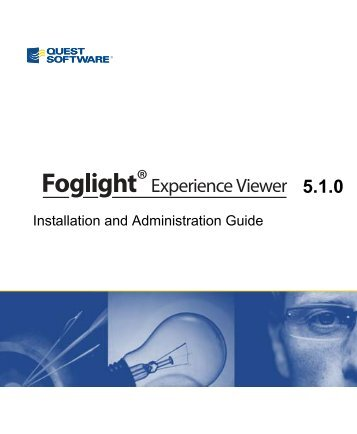 Foglight Experience Viewer Installation and ... - Quest Software