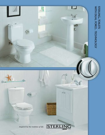 Download brochure on toilets with Dual Force technology ... - Sterling