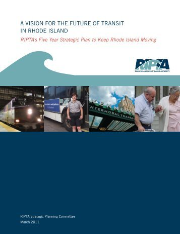 A VISION FOR THE FUTURE OF TRANSIT IN RHODE ISLAND - ripta