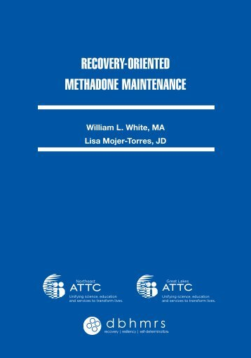 RecoveRY-oRIeNTeD MeTHADoNe MAINTeNANce