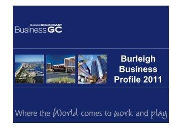 Burleigh Business Profile 2011 - Business Gold Coast