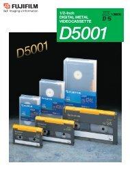 1/2-inch Digital Metal Videocassette D5001 Catalog (PDF ... - Fujifilm
