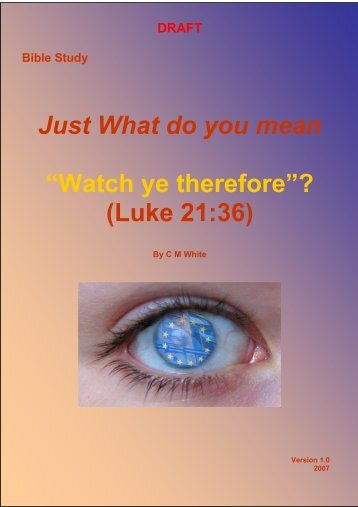 """Just What do you mean """"Watch ye therefore ... - Origin of Nations"""