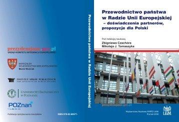 Przewodnictwo państwa w Radzie Unii Europejskiej - Instytut Spraw ...