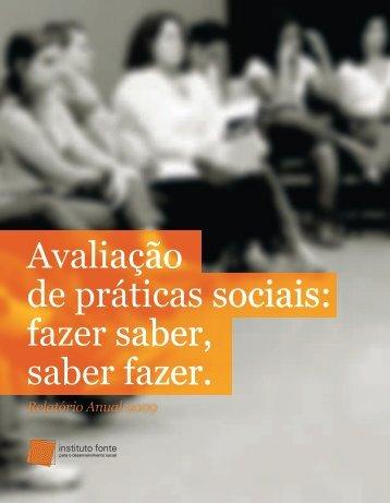 Avaliação de práticas sociais: fazer saber, saber fazer. - Instituto Fonte