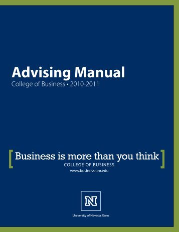 Advising Manual - College of Business - University of Nevada, Reno