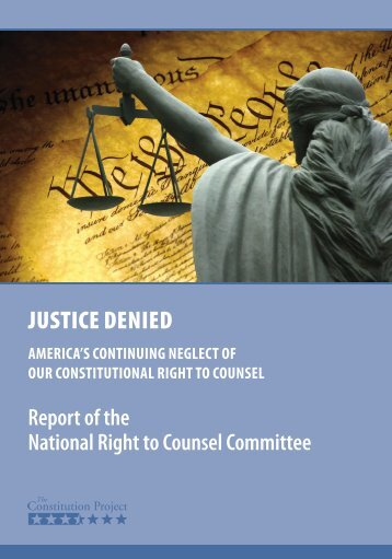 JUSTICE DENIED - The Constitution Project