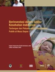 Kajian Pengeluaran Publik Indonesia untuk Sektor Kesehatan 2008