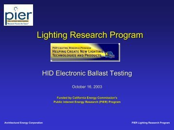 PIER Lighting Research Program - LBNL Lighting Research Group