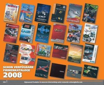 schon verfügbare firmenkataloge 2008 - Modellsport Schweighofer