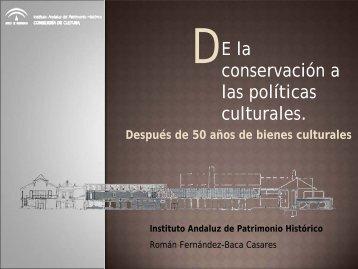 Ponencia Román Fernández-Baca - IAPH. Instituto Andaluz del ...