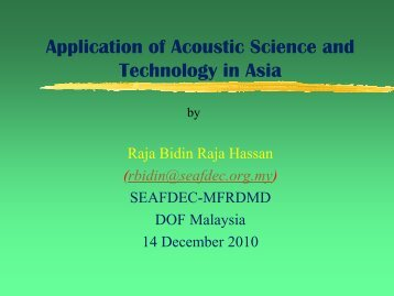 Application Of Acoustic Science And Technology In Asia - Seafdec