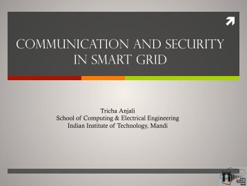 ⬈ COMMuNICATION AND SECuRITY IN SMART GRID - IIT Mandi