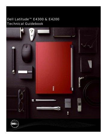 Dell Latitude™ E4300 & E4200 Technical Guidebook