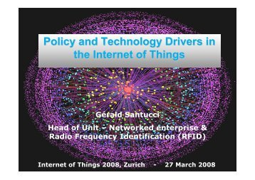 Policy and Technology Drivers in the Internet of Things - IoT 2012