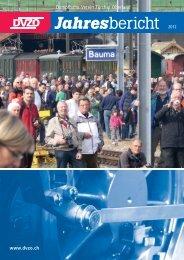 Download «DVZO Jahresbericht 2012 - Dampfbahn-Verein Zürcher ...