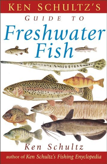Ken Schultz's Field Guide to Freshwater Fish - Survival-training.info