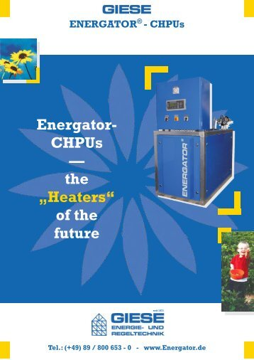 "Energator- CHPUs — the ""Heaters"" of the future - Giese Energie"