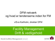 Slides fra Eva Kartholm - Dansk Facilities Management