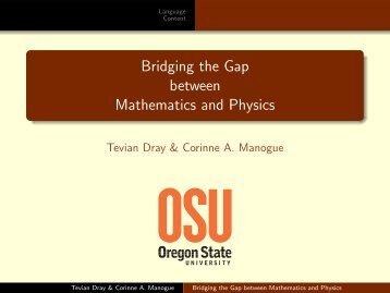 Bridging the Gap between Mathematics and Physics