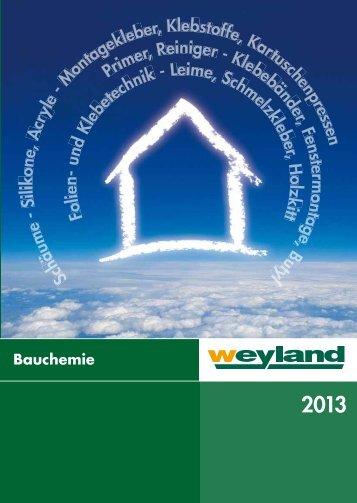 Bauchemie 2013 - Weyland GmbH