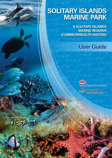 Solitary Islands Marine Park User Guide - Marine Parks Authority NSW