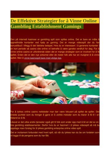 De Effektive Strategier for å Vinne Online Gambling Establishment Gamings