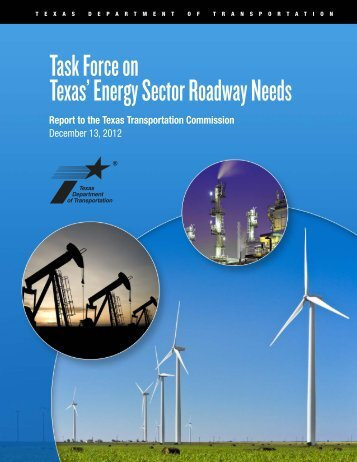 Task Force on Texas' Energy Sector Roadway Needs: Final Report