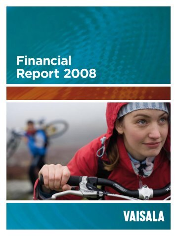 Financial Report 2008 - Vaisala