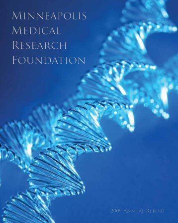 2009 Annual Report - The Minneapolis Medical Research Foundation