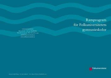 Ramprogram gymnasieskolor (pdf) - Folkuniversitetet