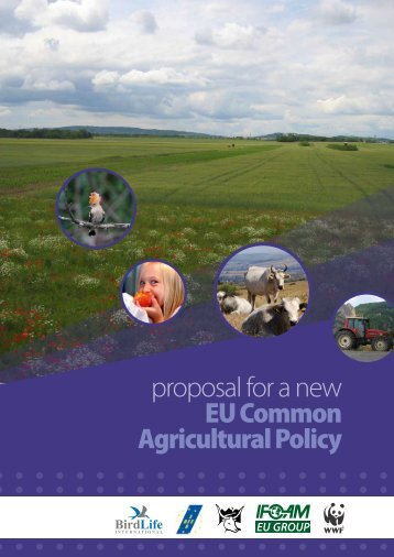 proposal for a new EU Common Agricultural Policy - WWF UE 2008