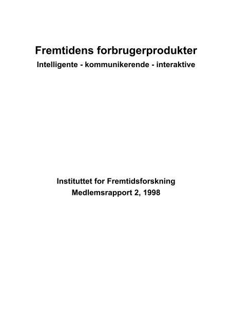 Fremtidens forbrugerprodukter - Instituttet for Fremtidsforskning