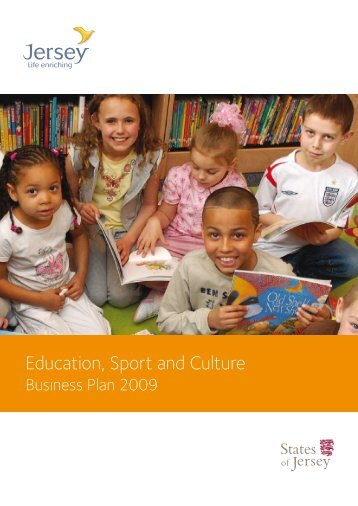 2009 Education, Sport and Culture Business Plan - States of Jersey