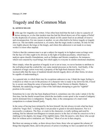 tragedy and the common man essay Free tragedy and the common man papers, essays, and research papers.