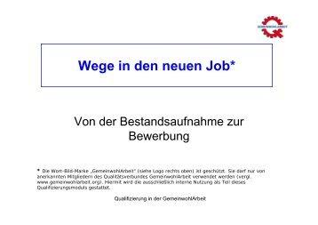 Wege in den neuen Job* - GemeinwohlArbeit