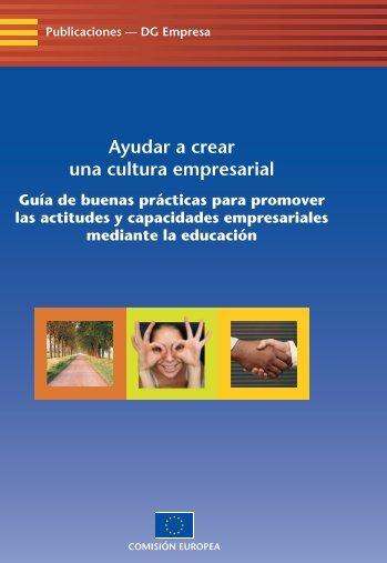 Ayudar a crear una cultura empresarial. Guía de buenas ... - cdiex